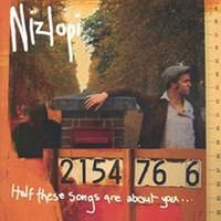 AlbumArt-Nizlopi-Half These Songs Are About You (2004).jpg