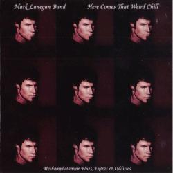 AlbumArt-Mark Lanegan-Here Comes That Weird Chill (2003).jpg