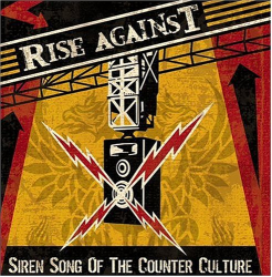 AlbumArt-Rise Against-Siren Song of the Counter Culture (2004).png