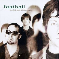 AlbumArt-Fastball-All the Pain Money Can Buy (1998).jpg