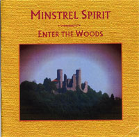 AlbumArt-Minstrel Spirit-Enter The Woods (2005).jpg