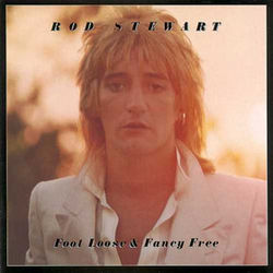 AlbumArt-Rod Stewart-Foot Loose & Fancy Free (1977).jpg