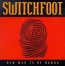 AlbumArt-Switchfoot-New Way to Be Human (1999).jpg