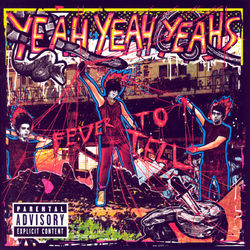 AlbumArt-Yeah Yeah Yeahs-Fever To Tell (2003).jpg