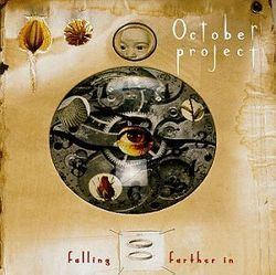 AlbumArt-October Project-Falling Farther In (1995).jpg