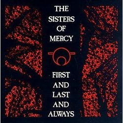 AlbumArt-Sisters of Mercy-First and Last and Always (1985).jpg