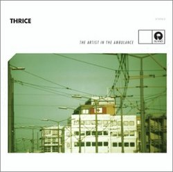 AlbumArt - Thrice - The Artist in the Ambulance.jpg