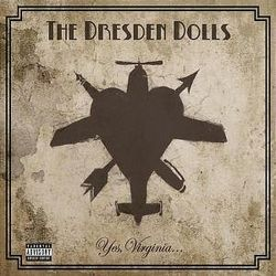 AlbumArt-The Dresden Dolls-Yes, Virginia (2006).jpg