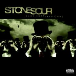 AlbumArt-Stone Sour-Come What(ever) May (2006).jpg