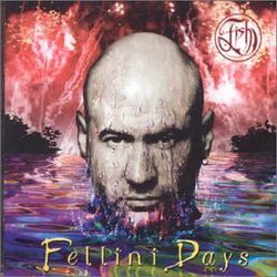 AlbumArt-Fish-Fellini Days (2001).jpg